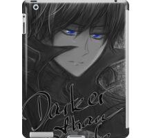 Darker than Black - Hei iPad Case/Skin