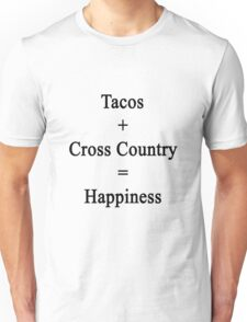 Tacos + Cross Country = Happiness  Unisex T-Shirt