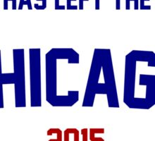 The Goat Has Left the Building! Chicago Cubs 2015 Sticker