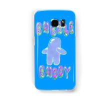 Bubble Buddy  Samsung Galaxy Case/Skin