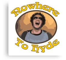 70s Show - Nowhere To Hyde #3 Canvas Print