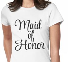 Maid of Honor Graphic Womens Fitted T-Shirt