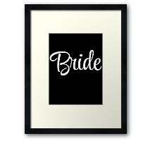 Bride Graphic Slogan Framed Print