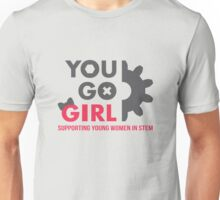 You Go Girl 2015 (with phrase) Unisex T-Shirt