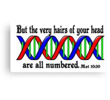 Mat 10:30 DNA  Canvas Print
