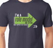 I'm a STEM Role Model Unisex T-Shirt