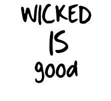 WICKED is good by nahnomore
