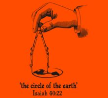 ISA 40:22 THE CIRCLE OF THE EARTH Kids Tee