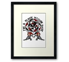 I'm a Black Widow baby Framed Print