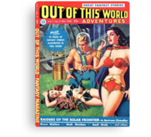 Out Of This World Pulp Art Canvas Print