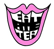 Eat Ate Tea – Pink by alannarwhitney
