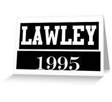 O2L LAWLEY 1995 Greeting Card