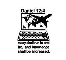 DANIEL 12:4  the Global Village Photographic Print