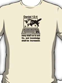 DANIEL 12:4  the Global Village T-Shirt