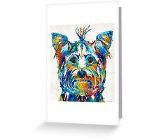 Colorful Yorkie Dog Art - Yorkshire Terrier - By Sharon Cummings Greeting Card