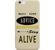 Hunger Games - ONe Last Advice? Stay Alive (Quote) iPhone Case/Skin