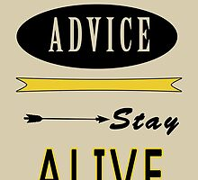 Hunger Games - ONe Last Advice? Stay Alive (Quote) by TylerMellark