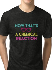 Chemical Reaction Tri-blend T-Shirt