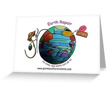 Easy Earth Repair by Wormy Greeting Card