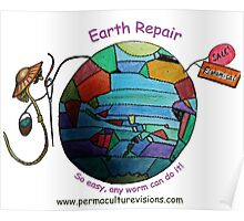 Easy Earth Repair by Wormy Poster