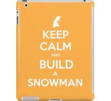 Keep Calm and Build a Snowman iPad Case/Skin