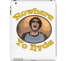 70s Show - Nowhere To Hyde #3 iPad Case/Skin