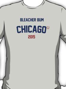 Bleacher Bum Chicago Cubs 2015 T-Shirt
