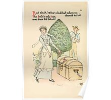 A flower wedding - Described by Two Wallflowers by Walter Crane 1905 74 - The Bride's only box was there left behind Poster