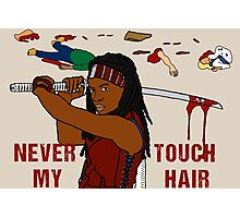 NEVER TOUCH MY HAIR  Photographic Print