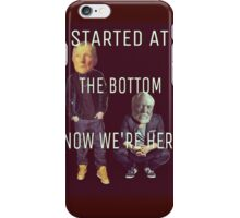 Started at the Bottom iPhone Case/Skin