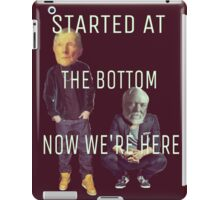 Started at the Bottom iPad Case/Skin