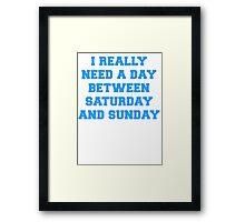 Longer Weekends Framed Print