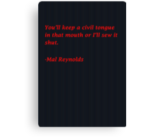 Malcolm Reynolds Quote Canvas Print