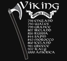 Vikings World Tour - Funny Tshirt by funnyshirts2015
