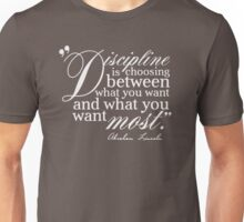 Abraham Lincoln Quote Discipline Typography Unisex T-Shirt