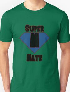 Super Nate! T-Shirt