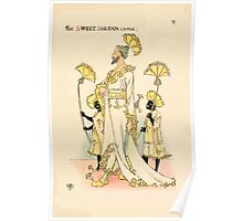 A flower wedding - Described by Two Wallflowers by Walter Crane 1905 39 - The Sweet Sultan Came Poster