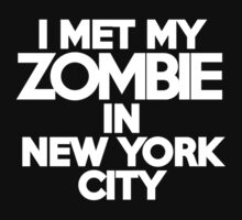 I met my zombie in New York Kids Clothes