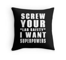 Screw Your Lab Safety Throw Pillow
