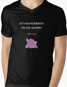 Dangerous to go alone! Take Ditto. Mens V-Neck T-Shirt
