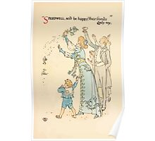 A flower wedding - Described by Two Wallflowers by Walter Crane 1905 71 - Speedwell and be happy, their friends gayly say Poster