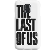 the last of us text Samsung Galaxy Case/Skin