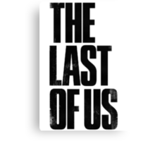 the last of us text Canvas Print