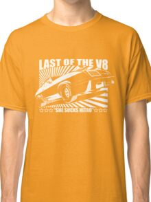 Mad Max Inspired Last of the V8 Shirt Classic T-Shirt