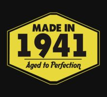 """Made in 1941 - Aged to Perfection"" Collection #51022 by mycraft"