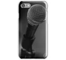 Microphone at the Ready iPhone Case/Skin