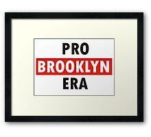 pro brooklyn era Framed Print