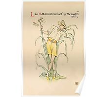 A flower wedding - Described by Two Wallflowers by Walter Crane 1905 30 - Like Narcissus himself by the waters still Poster