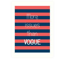 More Issues Than Vogue - Girly Phone Case Art Print