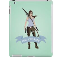 Fight Like a Girl: Lara Croft iPad Case/Skin